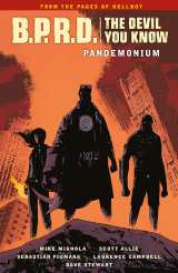 B.P.R.D. (BPRD) the Devil You Know Bk 02 Pandemonium